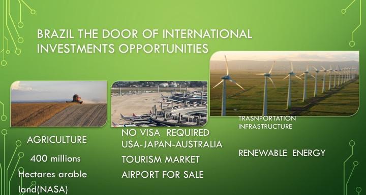 Brazil the door of Investments Opportunities