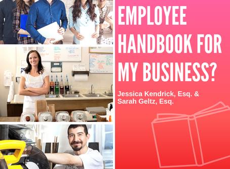 Do I Need an Employee Handbook for My Business?