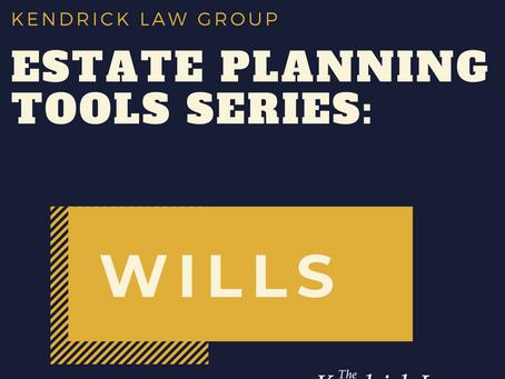Common Estate Planning Tools: Wills