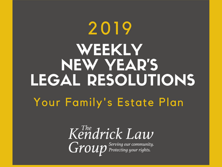 One Legal Resolution a Week: Your Family's Estate Plan