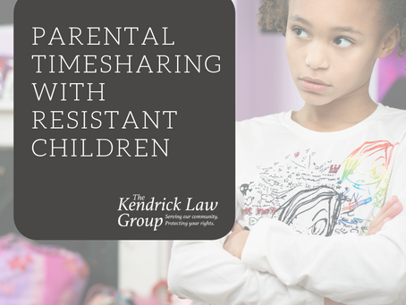 Parental Timesharing with Resistant Children
