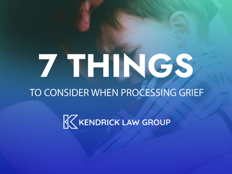 7 THINGS TO CONSIDER WHEN PROCESSING GRIEF