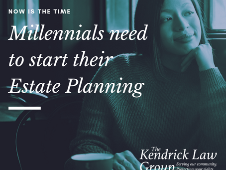 NOW IS THE TIME MILLENNIALS SHOULD START ESTATE PLANNING