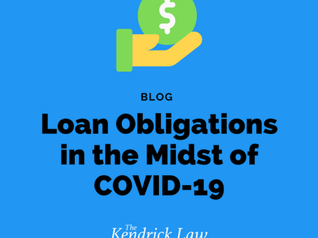 Loans Obligations in the Midst of COVID-19