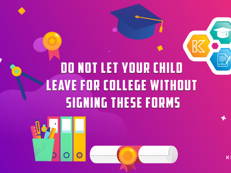 Do Not Let Your Child Leave For College Without Signing These Forms