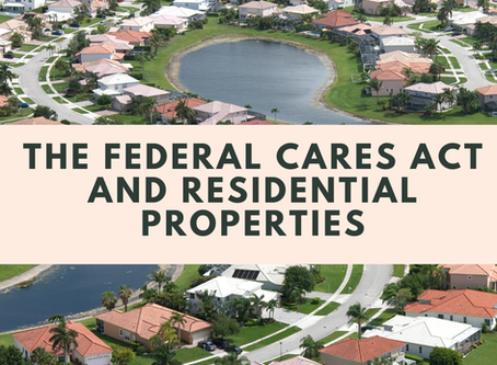 The Federal CARES Act and Residential Properties