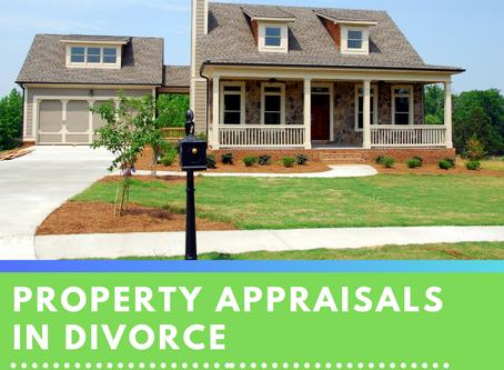 Property Appraisals in Divorce