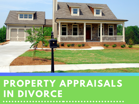 Property Appraisals in Divorce