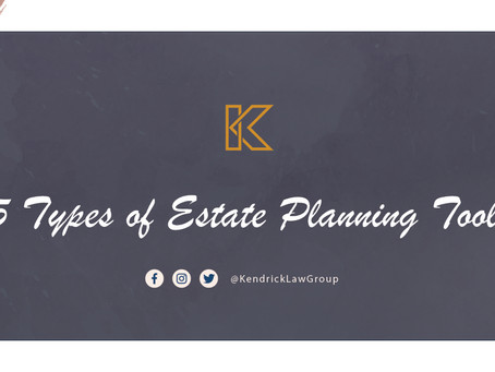 5 Types of Estate Planning Tools