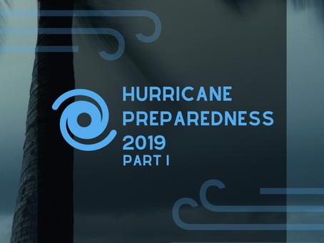 HURRICANE PREPAREDNESS 2019