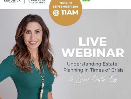 LIVE WEBINAR: Understanding Estate Planning in Times of Crisis with Sarah Geltz, Esq.