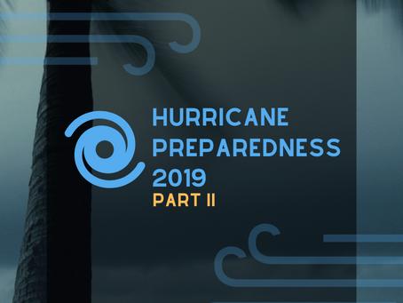 HURRICANE PREPAREDNESS 2019 – Part II