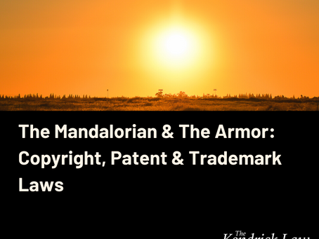 The Mandalorian & The Armor: Copyright, Patent & Trademark Laws