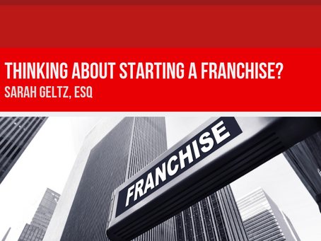 Thinking About Starting a Franchise?