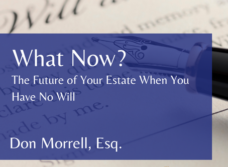 What Now?: The Future of Your Estate When You Have No Will