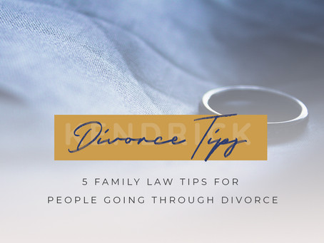 5 Family Law Tips for People Going Through Divorce