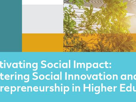 Fostering Social Innovation and Entrepreneurship in Higher Education