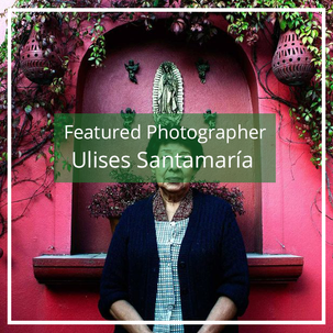 Ulises Santamaría: Featured Photographer
