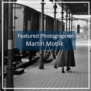 Martin Motlík: Featured Photographer
