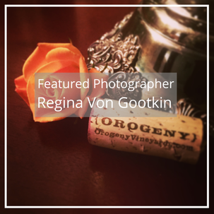 Regina Von Gootkin: Featured Photographer