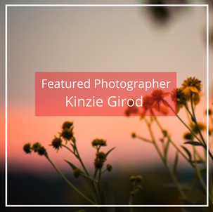 Kinzie Girod: Featured Photographer