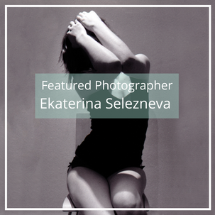 Ekaterina Selezneva: Featured Photographer