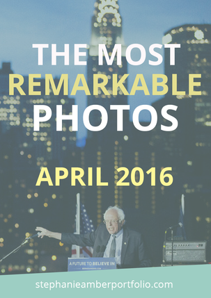 Most Remarkable Photos of April 2016