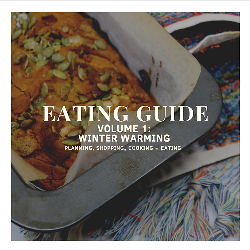 Mettle + Grace Eating Guide. Volume 1: Winter Warming