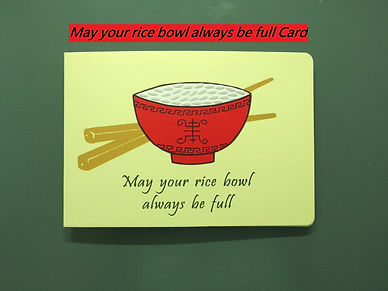 """""""May Your Rice Bowl Always Be Full"""" Card"""