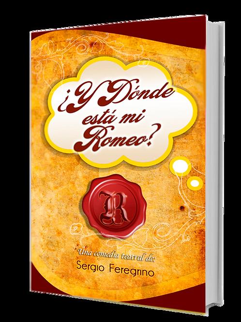 Libro:¿Y Dónde está mi Romeo?