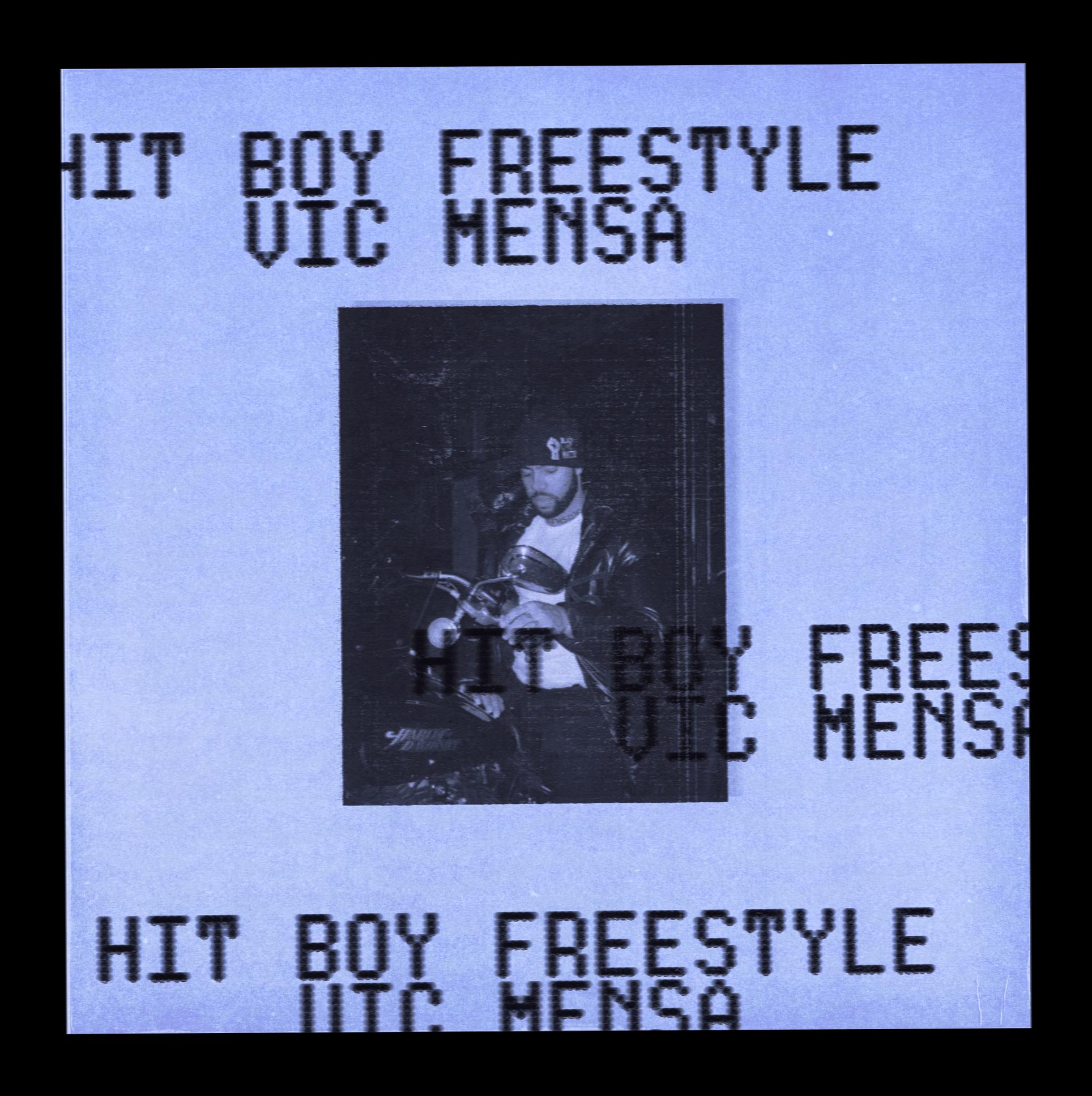 Vic Mensa HIT BOY