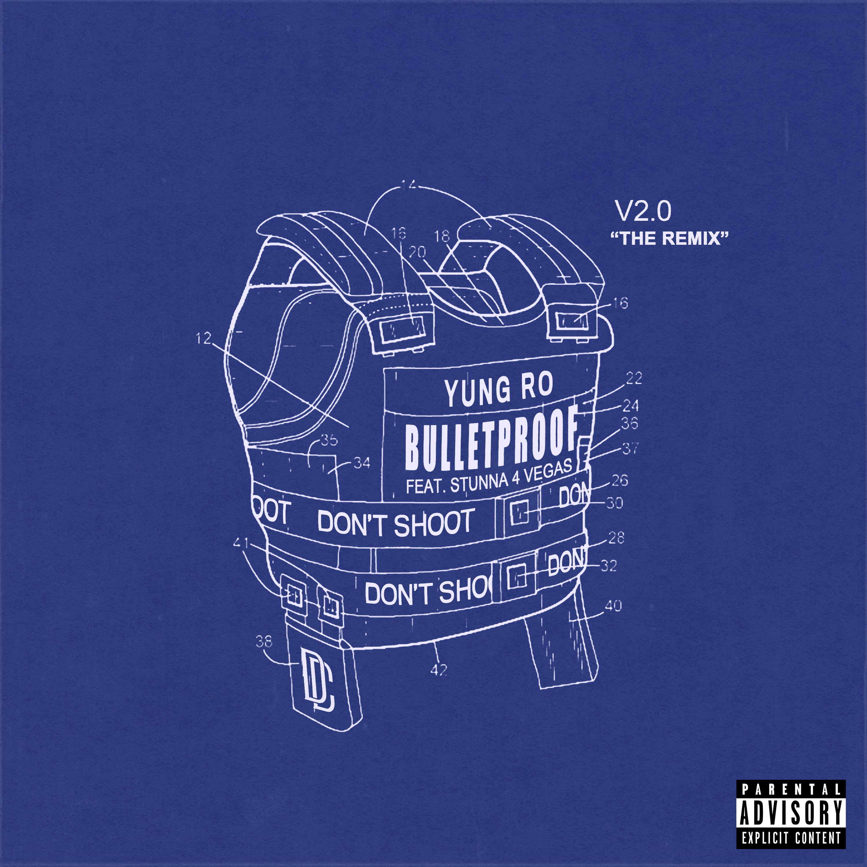 Yung Ro - Bulletproof Remix