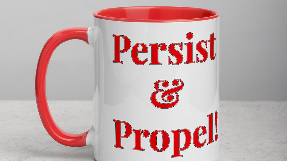 Persist & Propel!: Mug with Color Inside