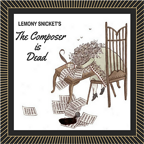 Lemony Snicket's The Composer is Dead image with sheet music