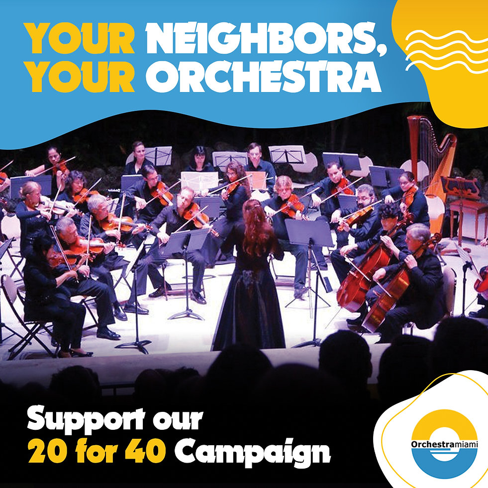 Support Orchestra Miami's 20 for 40 Campaign