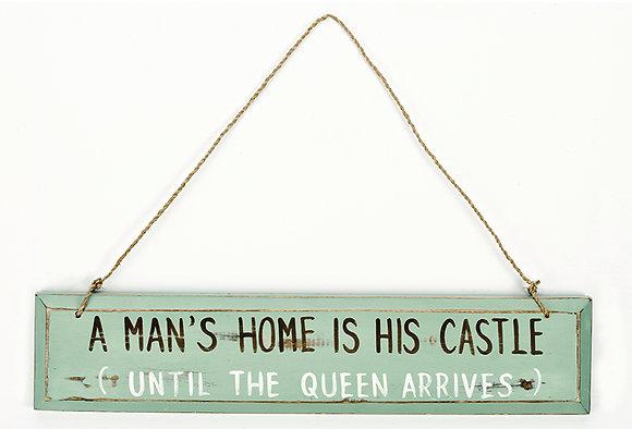 A Man's Home Sign