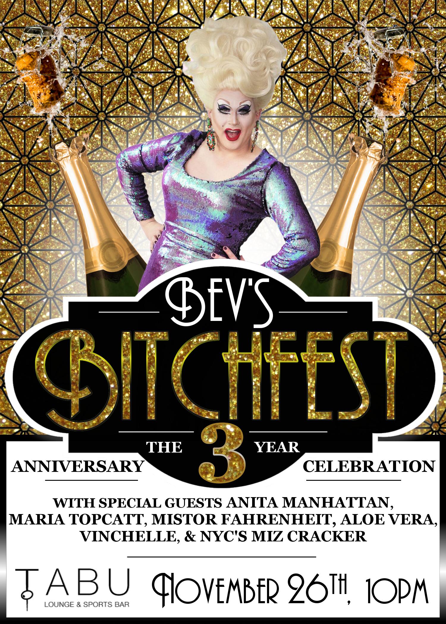 Bev's Bitchfest 3 Year Anniversary