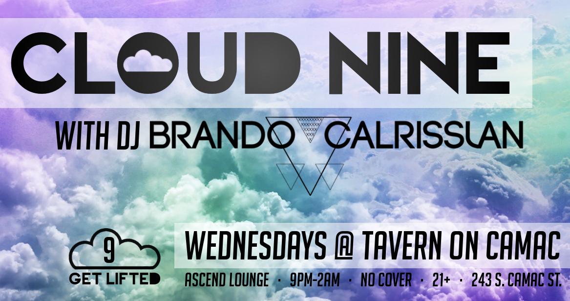Cloud Nine with DJ Brando Calrissian