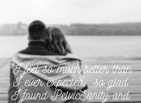 How PelvicSanity Helped Restore Intimacy to My Relationship: A Patient Story