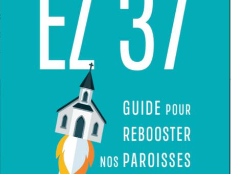 Sortie d'EZ 37 : un guide pour rebooster nos paroisses