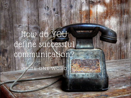 What defines Successful Communication?