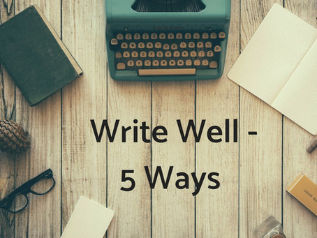 You can Write Well if you…