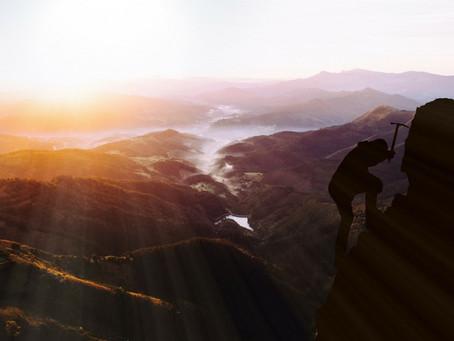 Climb that mountain! Achieve your goals.