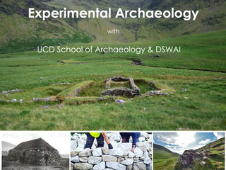 Experimental Archaeology with DSWAI and UCD School of Archaeology