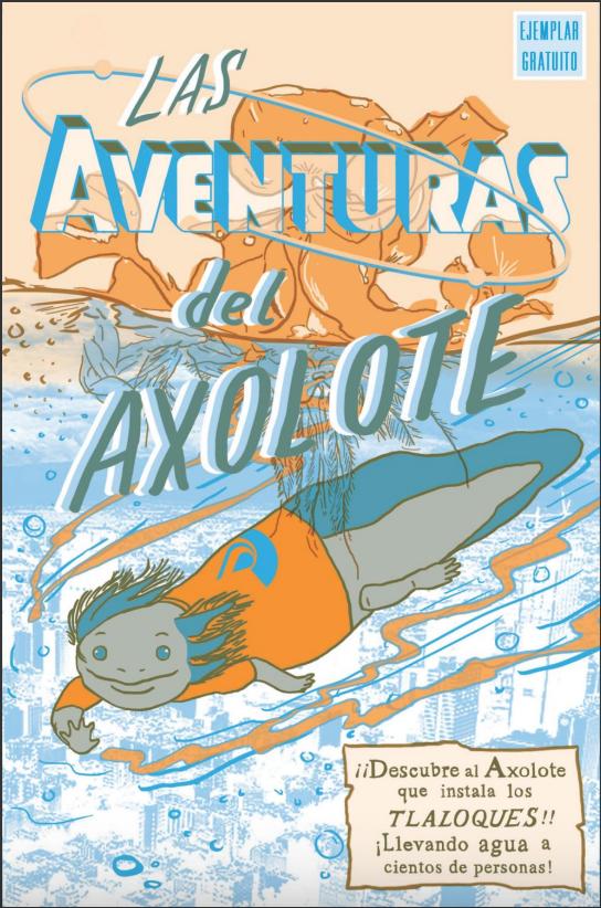 Las Aventuras del Axolote