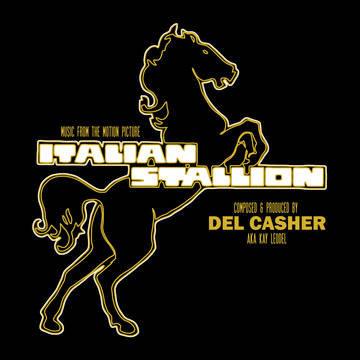 "Del Casher ""Italian Stallion OST"""