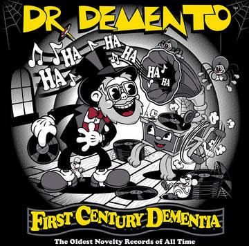 """Dr. Demento """"The Oldest Novelty Records Of All Time"""""""