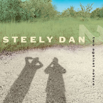 """Steely Dan """"Two Against Nature"""""""