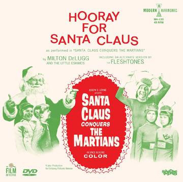 "Delugg, Milton & The Little Eskimos ""Hooray For Santa Claus"""