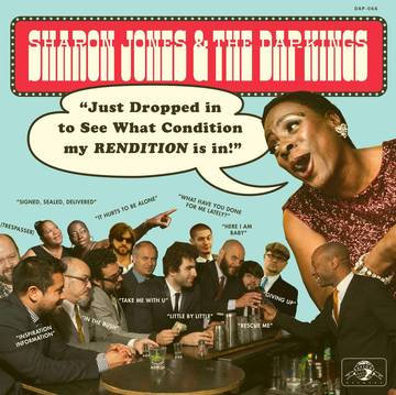 "Sharon Jones & The Dap Kings ""Just Dropped In"""